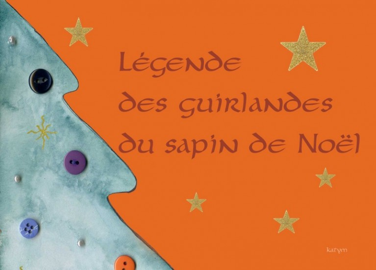 Sapin de Noel sapin de noel histoire : Légende des guirlandes du sapin de Noël (Histoire) © MK67 - Mon ...